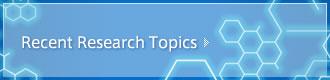 Recent Research Topics
